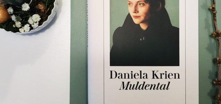 Muldental - Daniela Krien