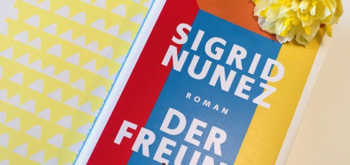 Der Freund, Roman von Sigrid Nunez